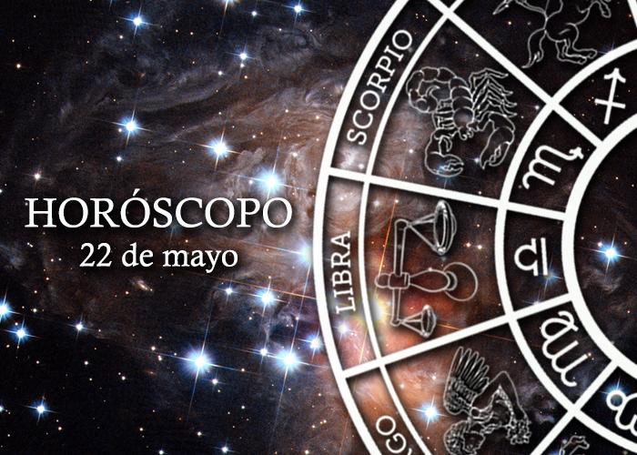Horóscopo del 22 de mayo