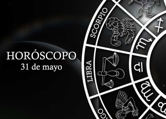 Horóscopo del 31 de mayo