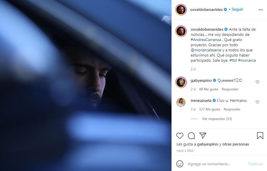 Publicación en Instagram del actor Osvaldo Benavides en la que se despide de la serie Monarca